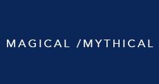Magical /Mythical