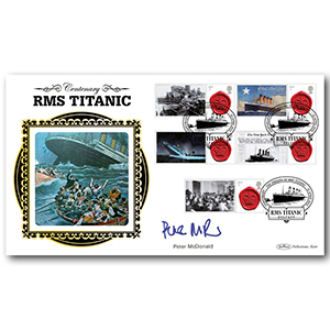 2012 Sinking of the Titanic Centenary - Signed by Peter McDonald
