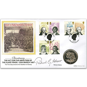 2007 Abolition of the Slave Trade Coin Cover - Signed by Richard G. Adams