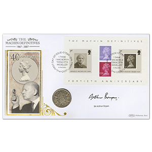 2007 Machin Definitives 40th M/S Coin Cover - Signed by Sir Arthur Bryan