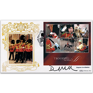 2005 Trooping the Colour M/S GOLD 500 - Signed by Brigadier David Maddan