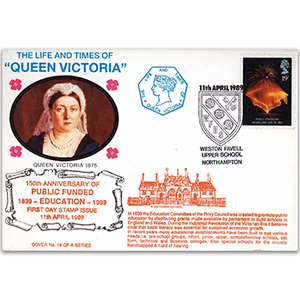 1989 LTQV - Public Funded Education 150th - Weston Favell Upper School handstamp