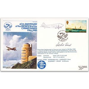1985 Channel Islands Liberation 40th - Flown - Signed by Leslie Sinel